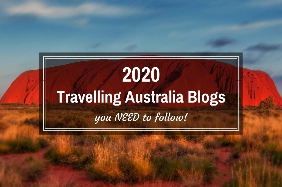 2020 Travelling Australia Blogs
